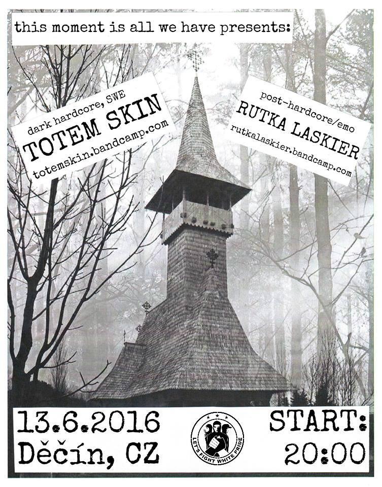 Totem Skin (swe) + Rutka Laskier [Děčín]
